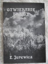 "Illustrert diktasmlingen ""Otwieranie Bramy"" av Edward Jurewicz, utgitt i Canada 1989."